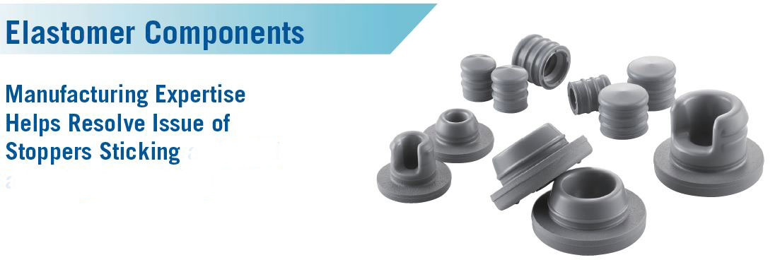 Elastomer Components- Manufacturing Expertise Helps Resolve Issue of Stoppers Sticking