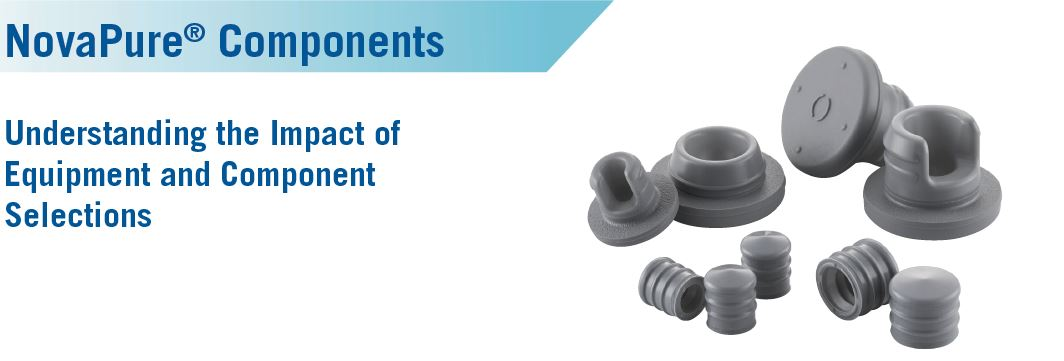 NovaPure Components- Understanding the Impact of Equipment and Component Selections